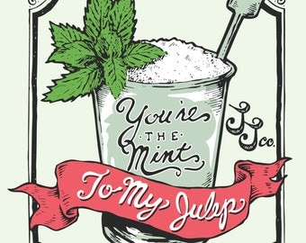 Mint To My Julep Tee Shirt