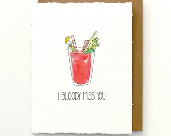 I Bloody Miss You Card