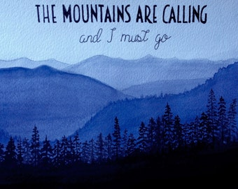"""The Mountains Are Calling, original watercolor 8x10"""""""