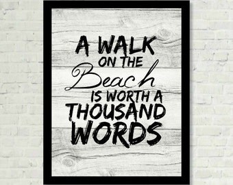 A Walk on the Beach is Worth a Thousand Words Subway Wall Art Saying Print Digital Art Graphics Download