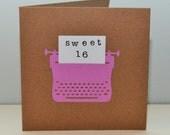 Sweet 16 birthday card - retro typewriter