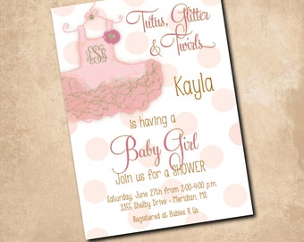 """Baby Girl Shower Invitation-""""Tutus, Glitter and Twirls"""" with gold glitter detail &  monogram/digital file/ printable/ wording can be changed"""
