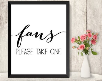 Fans Sign / Please Take One / Wedding Fan Sign DIY / Trendy Calligraphy Sign / 8x10 Sign / Printable PDF Poster ▷ Instant Download