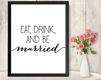 Eat Drink Be Married Sign / Wedding Reception Sign DIY / Food Sign / Trendy Calligraphy Sign / Printable PDF Poster ▷ Instant Download
