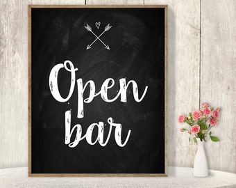 Open Bar Sign / Floral Wedding Alcohol Sign DIY // Rustic Chalkboard Poster, Whimsical Arrow, Heart, Chalk Lettering ▷ Instant Download
