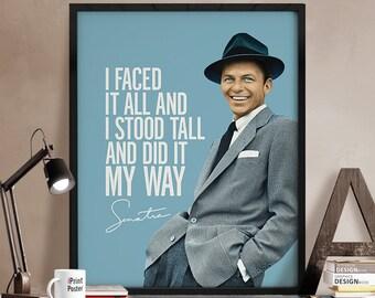 Frank Sinatra print, Art print, Inspirational poster, Frank Sinatra my way, Quote print, Wall art, Gift, Typography art poster. iPrintPoster