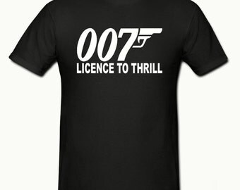 Licence to thrill t shirt,mens t shirt sizes small- 2xl,novelty t shirt,funny t shirt