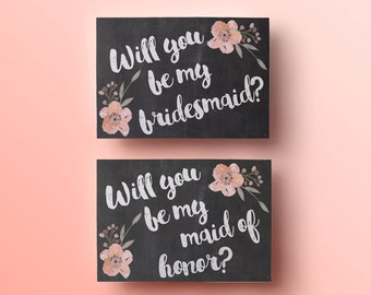 Chalkboard will you be my bridesmaid card printable will you be my maid of honor template instant download, flowers bridesmaid card download