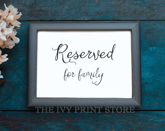 RESERVED SIGN for Family - Wedding and Event Table Sign, Chair Sign, Special VIP Guests, Ceremony, Reception, Rehearsal Paper Decor - RU018