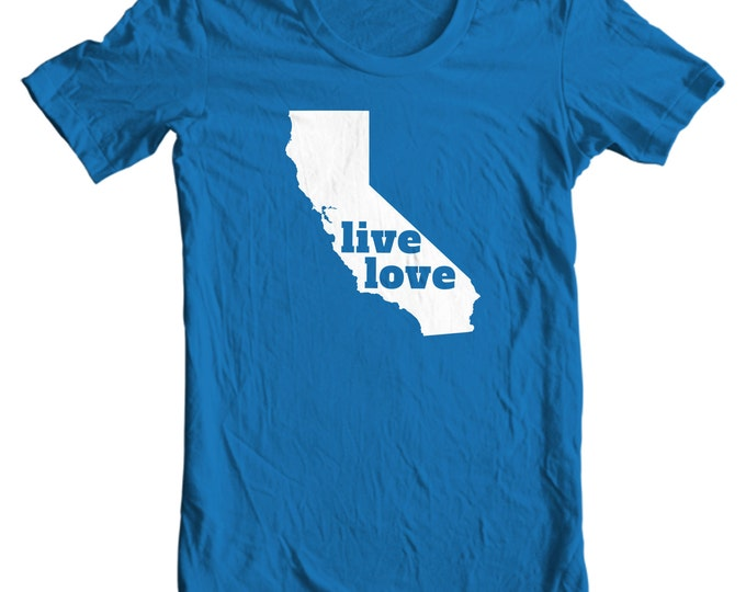 California T-shirt - Live Love California - My State California T-shirt