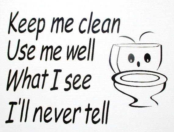 Bathroom Signs To Keep Clean toilet sign bathroom notice wall plaque.'keep me clean