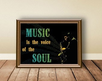 Digital download, instant download, printable art, music print, Music is the voice of the soul, music art, jazz, music quote, music poster