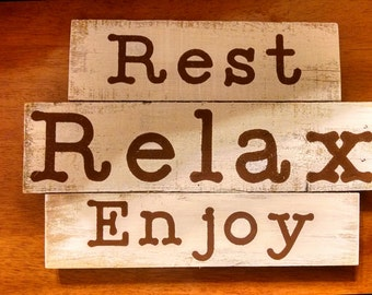 Rest Relax Enjoy Sign