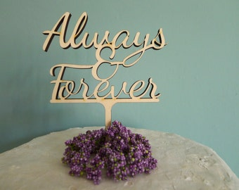 Always & Forever Cake topper, Wooden cake topper, Wedding cake topper