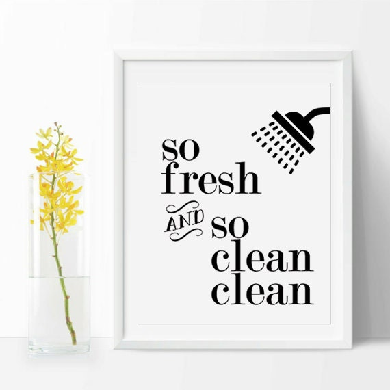 Clean bathroom quotes quotesgram for Bathroom quotes svg