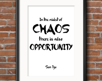 SUN TZU Motivational Wall Art - The Art of War - In the midst of Chaos there is also opportunity - Sun Tzu Quote - Famous War Quote - 312