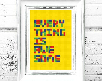 Everything Is Awesome Print