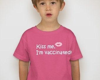 Kiss Me I'm Vaccinated Toddler TShirt