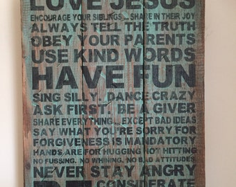 Family Rules Quote on Pallet Wood