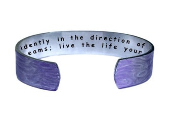 Go confidently in the direction of your dreams;  live the life you imagined! Cuff Bracelet Personalized Jewelry Hand Stamped Purple Aluminum