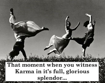 "AMUSING VINTAGE KARMA Card. Funny, Humorous/Hilarious Retro Vintage Card. ""Karma splendor""- Just because/ friendship card. [814-207]"