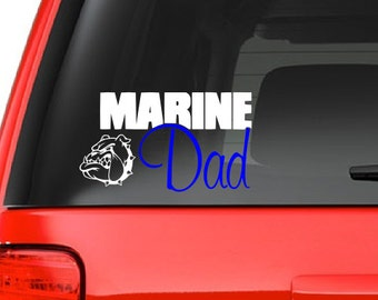 Marine Dad (M34) Vinyl Decal Sticker Car/Truck Laptop/Netbook Window