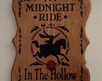 Midnight ride in the hollow, sleepy hollow sign