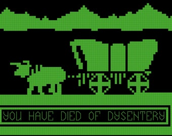 You Have Died of Dystentery Cross Stitch Pattern