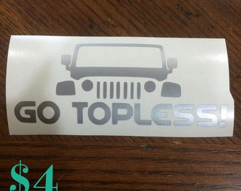 Go Topless Jeep Decal