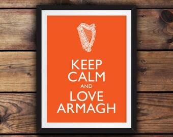 Keep Calm and Love Armagh