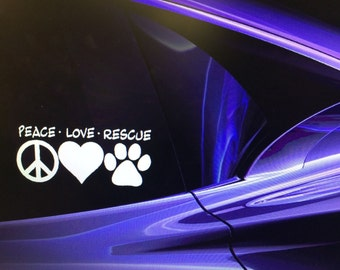 """PEACE LOVE RESCUE Adopted Rescue Dog Window Decal Sticker 7""""x3"""" - adopted pet/ girlfriend gift/ boyfriend gift/ mom gift/ animal lover gift"""