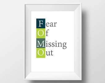 FOMO, Fear of Missing Out. Social Media Typography Print, Digital File Ikea Frame
