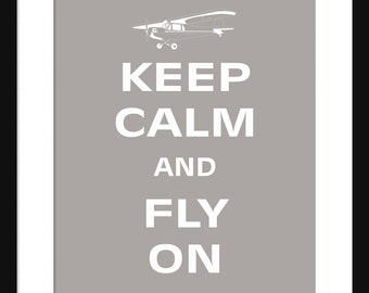 Keep Calm and Fly On - Fly On - Airplane - Art Print - Keep Calm Art Prints - Posters