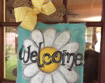 "Painted burlap daisy ""welcome"" door hanger"