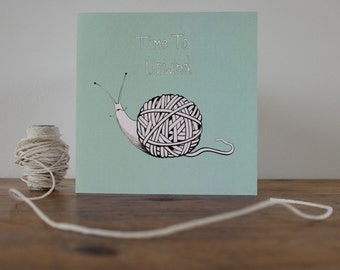 Snail card - 'Time to Unwind' - Snail - Hand drawn card