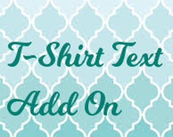 T-Shirt Text Add On