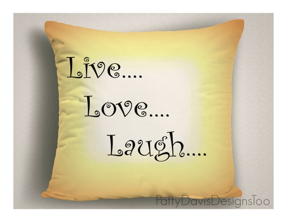 Throw Pillow Live Love Laugh Decorative Pillows with Sayings