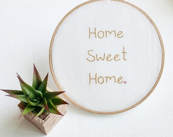 Home Sweet Home - Embroidered Hoop Art - Hoop Embroidery Wall Hanging