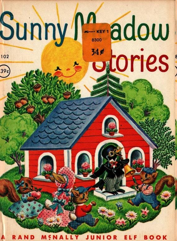 Sunny Meadow Stories a Rand McNally Junior Elf Book - David Cory - Helen Eagle - 1963 - Vintage Kids Book