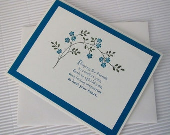 Condolence/sympathy card handmade stamped praying for friends to comfort you faith to uphold you loving memories to heal your heart greeting
