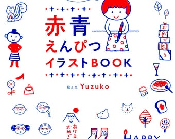 Yuzuko's Cute Illustration Book with Red and Blue Pencils - Japanese Craft Book