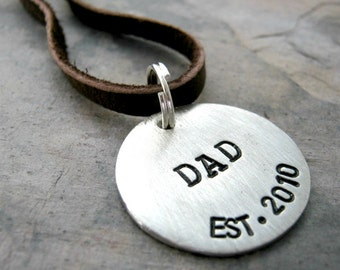 Personalized Dad Necklace, lead free pewter disc with EST year, leather cord or ball chain available, Father's Day gift, Father's Necklace