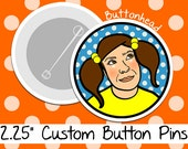 250 Wholesale Custom Buttons Pins Bulk Promotional - 2.25 Inch (Large)