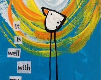 """It Is Well With My Soul 3x6"""""""