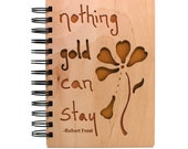 Nothing Gold Can Stay - Lasercut Wood Journal