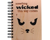 Something Wicked This Way Comes - Lasercut Wood Journal