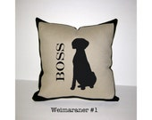 WEIMARANER Personalized Pillow - One of a Kind, Handmade - 4 Designs Available