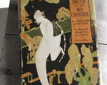 Antique Book: Dream of the Red Chamber by Tsao Hsueh Chin & Kao Ngoh - First Edition - HC with Dust Jacket - Doubleday - 1929  (524-PB)