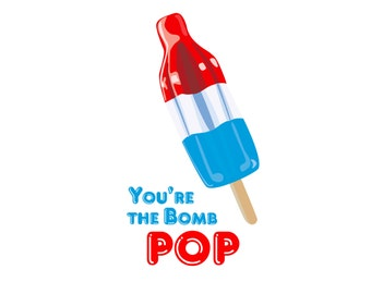 PRINTABLE Father's Day Art // You're The Bomb Pop // Happy Fathers Day