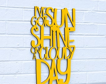 I've Got Sunshine on a Cloudy Day sign quote (My Girl, The Temptations, baby girl, nursery)